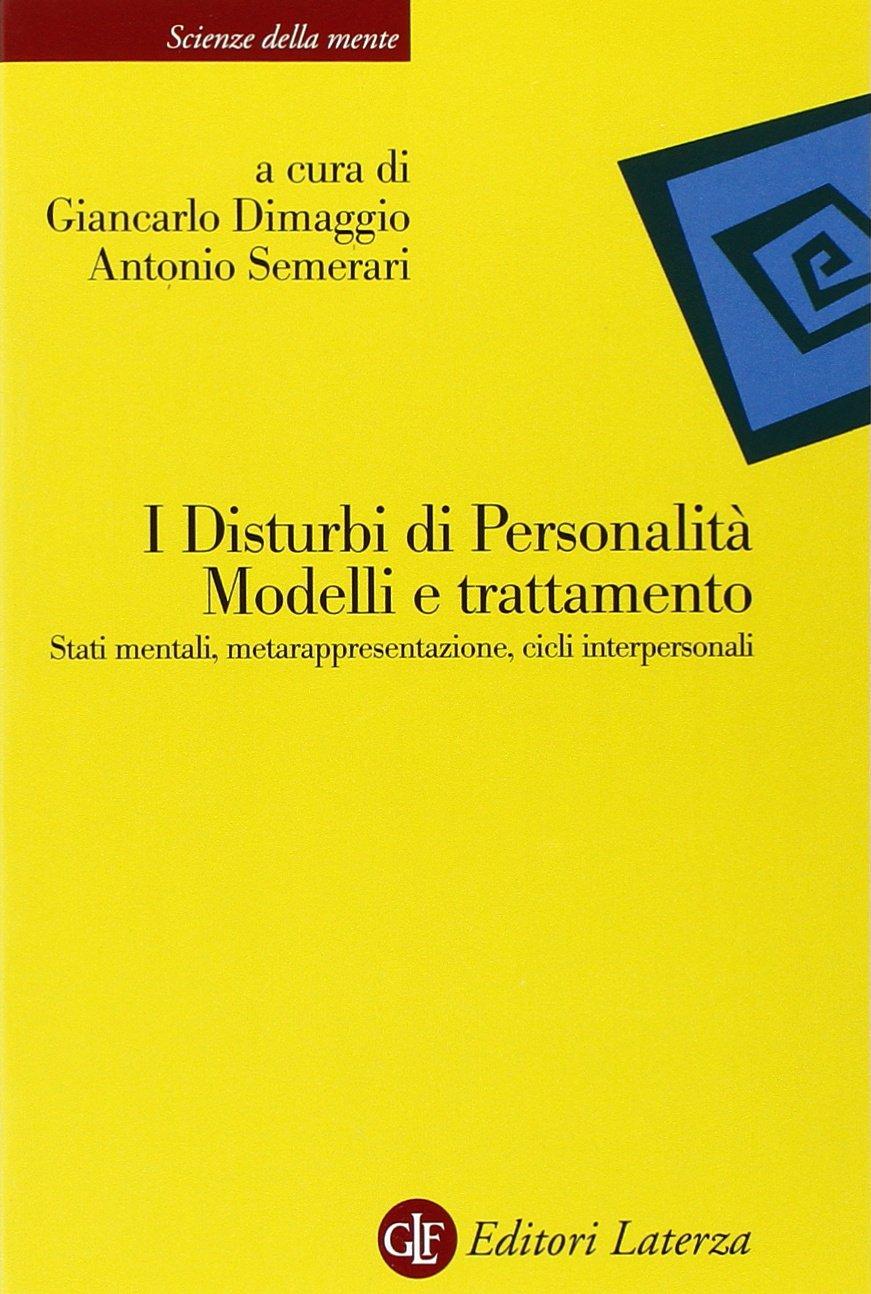 I Disturbi di Personalità: Modelli e Trattamento